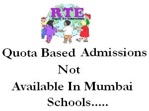 RTE Quota Not Available- Mumbai Schools