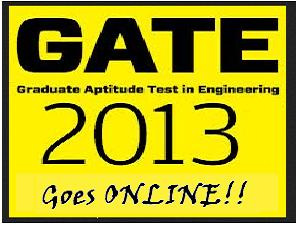 GATE 2013 Goes Online For 15 Streams