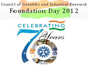 CSIR's 70th Year- Foundation Day