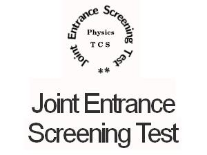 Joint Entrance Screening Test On 17 Feb