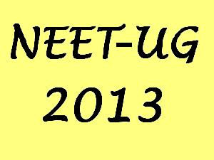 NEET UG 2013 Entrance Exam Pattern