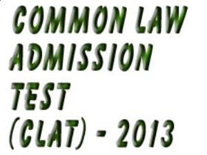 CLAT 2013 Online Registration on 15 Jan