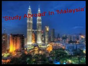 Study Abroad In Malaysia-An Ideal Dest'n
