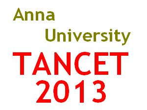 TANCET 2013 Entrance Exam Time Table