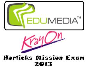 Krayon's Horlicks Mission Exams- 2013