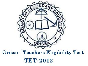 Odisha Teachers Eligibility Test 2013