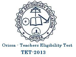 Orissa TET-2013 Exam Syllabus & Pattern