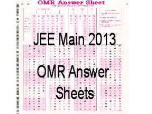 JEE Main2013 OMR Answer Sheets available