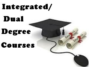 Why choose Integrated/Dual Degree course
