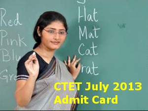 Download admit card of CTET July 2013