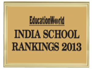 EducationWorld India School Ranking 2013