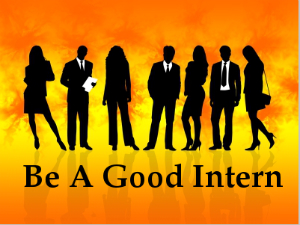 Ways for Being A Good Intern