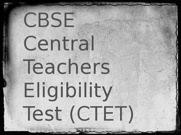 CBSE to conduct CTET 2014 on 16 Feb