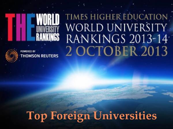Top Foreign Universities 2013-14