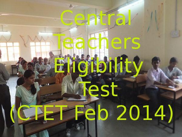 Apply online for CBSE CTET FEB 2014