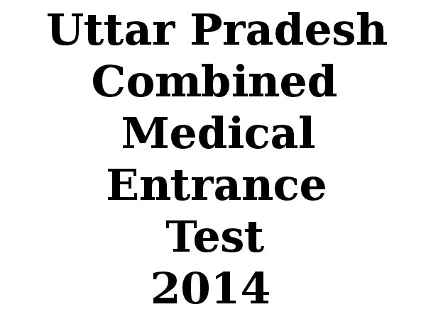 Uttar Pradesh CMET 2014 registration commences