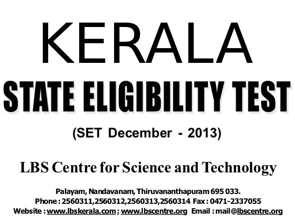 Kerala State Eligibility Test Dec 2013 dates