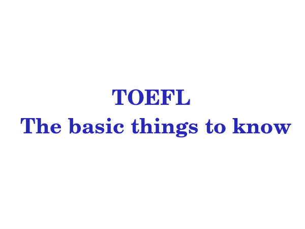 Basics about TOEFL