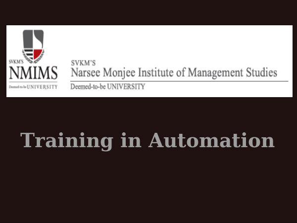NMIMS University's training in automation