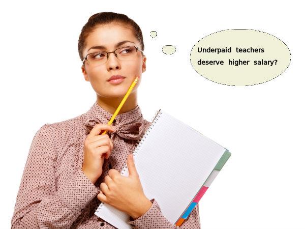 Underpaid teachers deserve higher salary?