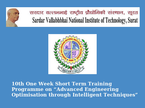 SVNIT's 10th 1 Week Short Term Training Programme