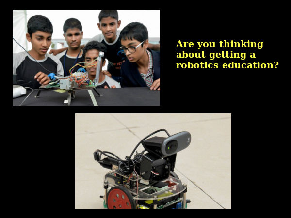 Are you thinking about robotics education?
