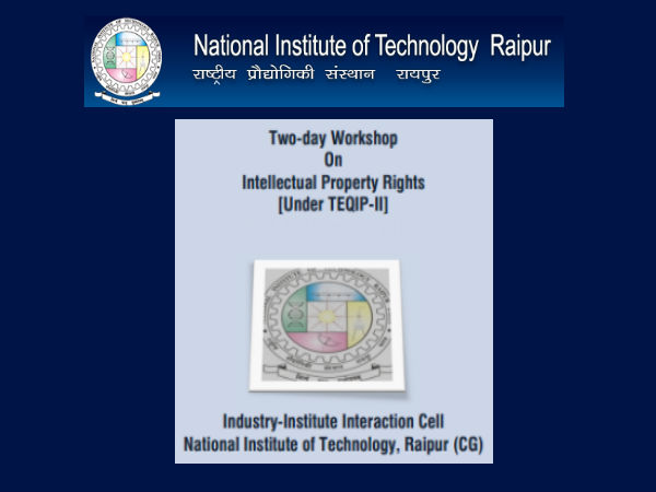 "NIT, Raipur's ""Intellectual Property Rights"""