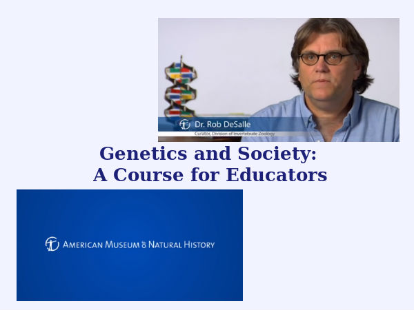 Genetics and Society- online course for educators