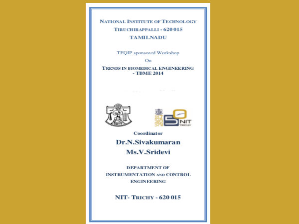 "NIT- Trichy's ""Trends In Biomedical Engineering"