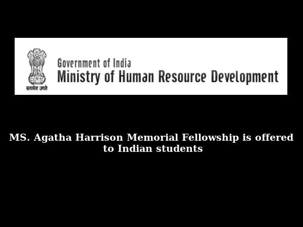 MS.Agatha Harrison Memorial Fellowship for Indians