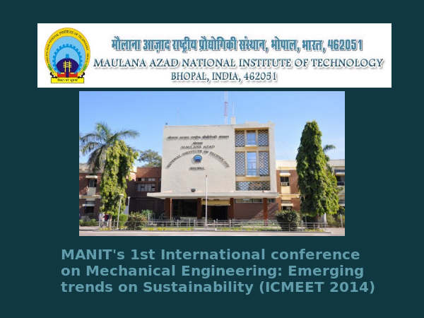 MANIT's 1st International Conference on ICMEET