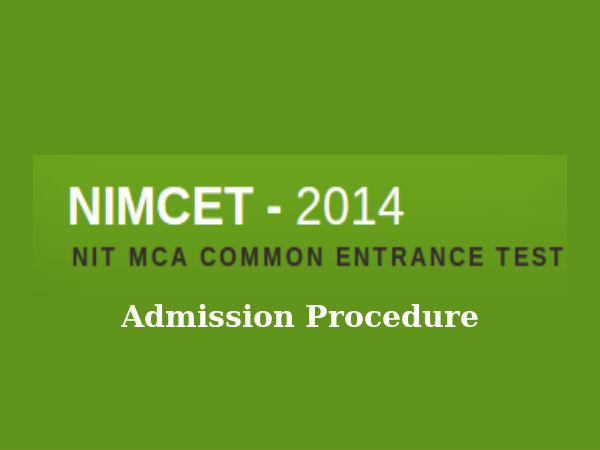 Admission procedure for NIMCET- 2014