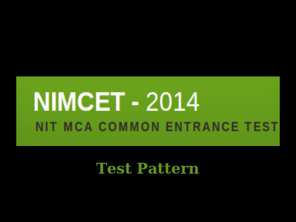 Test pattern for NIMCET – 2014