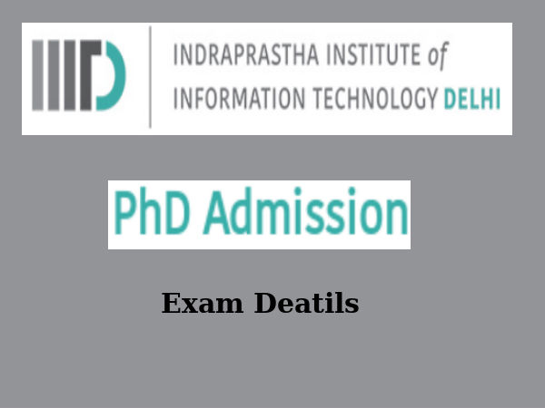 Details for IIIT-Delhi Ph.D courses' entrance exam
