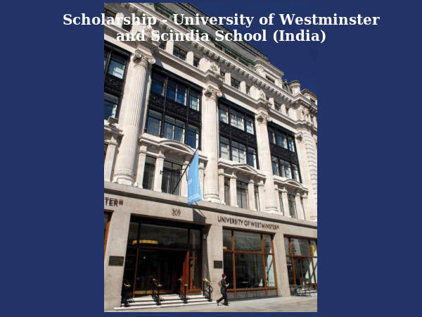 Scholarship - University of Westminster & Scindia
