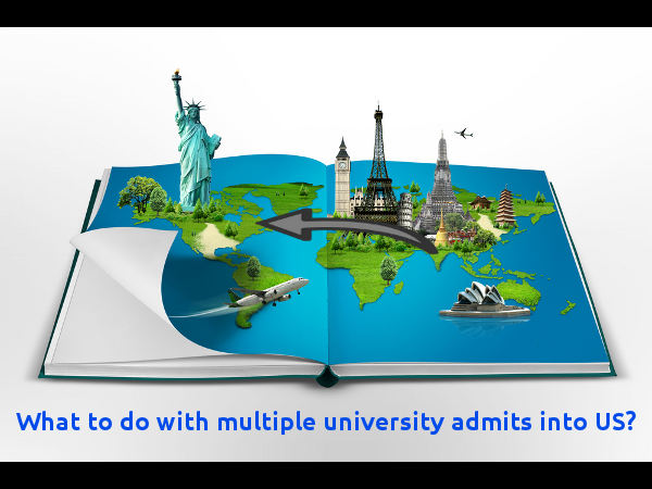 What to do with multiple university admits into US
