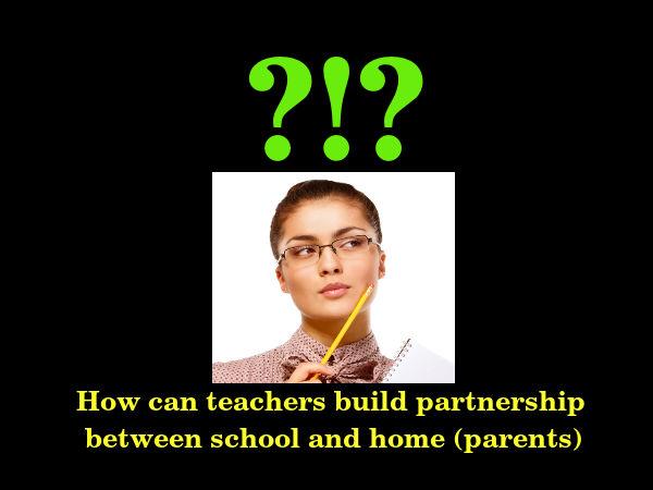 Partnership between teachers and parents