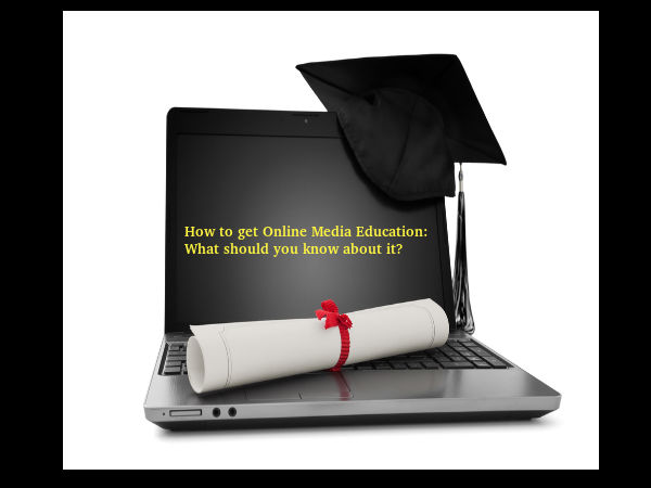 How to get Online Media Education?