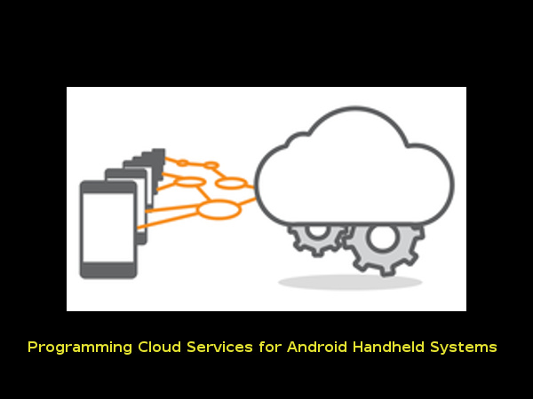 Online course: Mobile Cloud Computing with Android