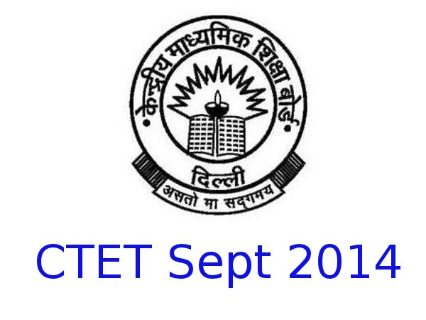 Apply online for CBSE CTET Sept 2014