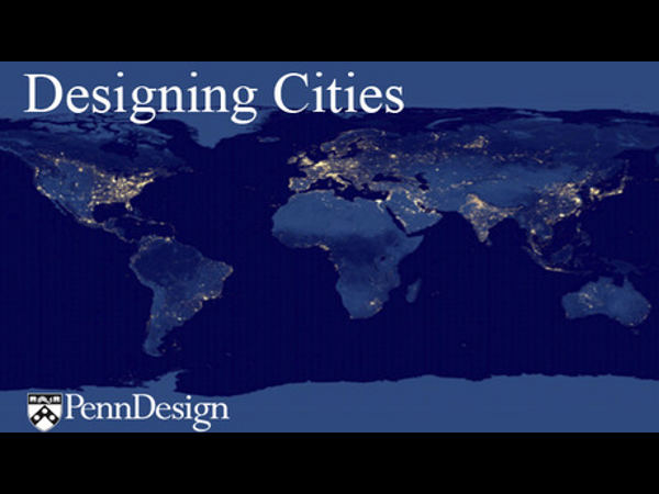 Learn Designing Cities online for free