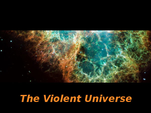 The Violent Universe: Online course by ANU