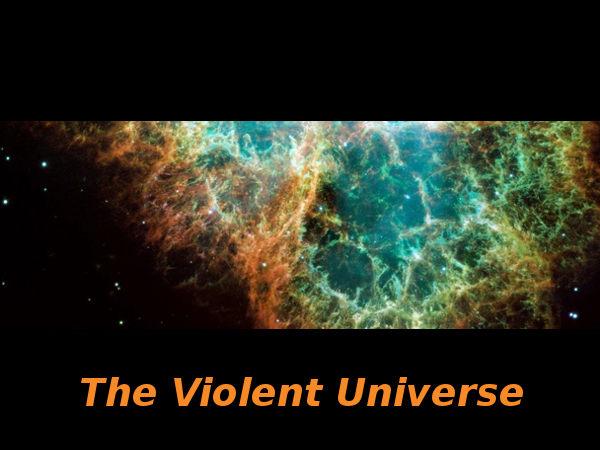 The Violent Universe: Online course by ANU