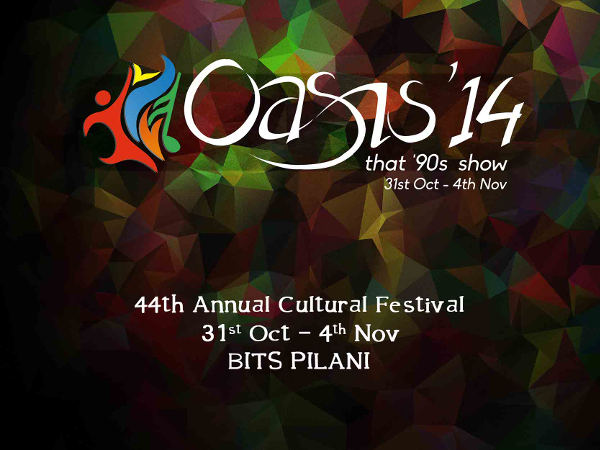 Oasis 2014 is the 44th Annual Cultural Festival of BITS - Pilani