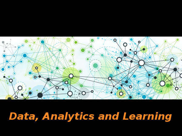 Data, Analytics and Learning: Online course