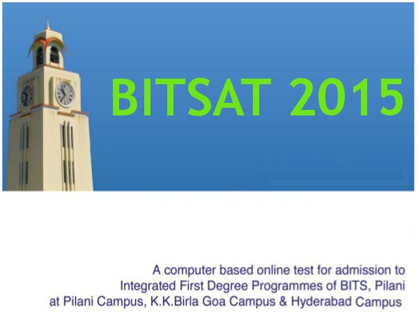BITSAT 2015 Important Dates