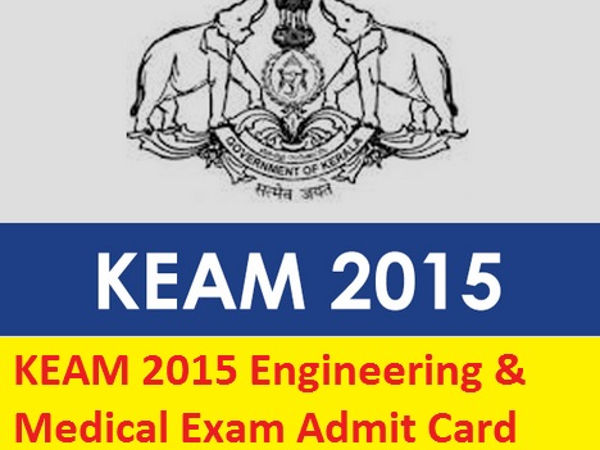 KEAM 2015 admit cards out