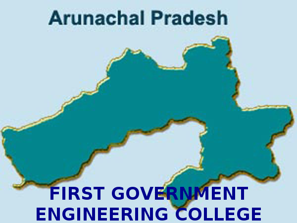 First govt engineering college: Arunachal Pradesh