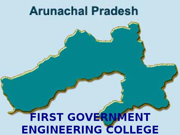 First govt engineering college: Arunachal Pradesh
