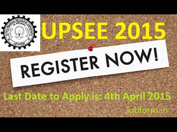 UPSEE 2015: Application deadline extends to April